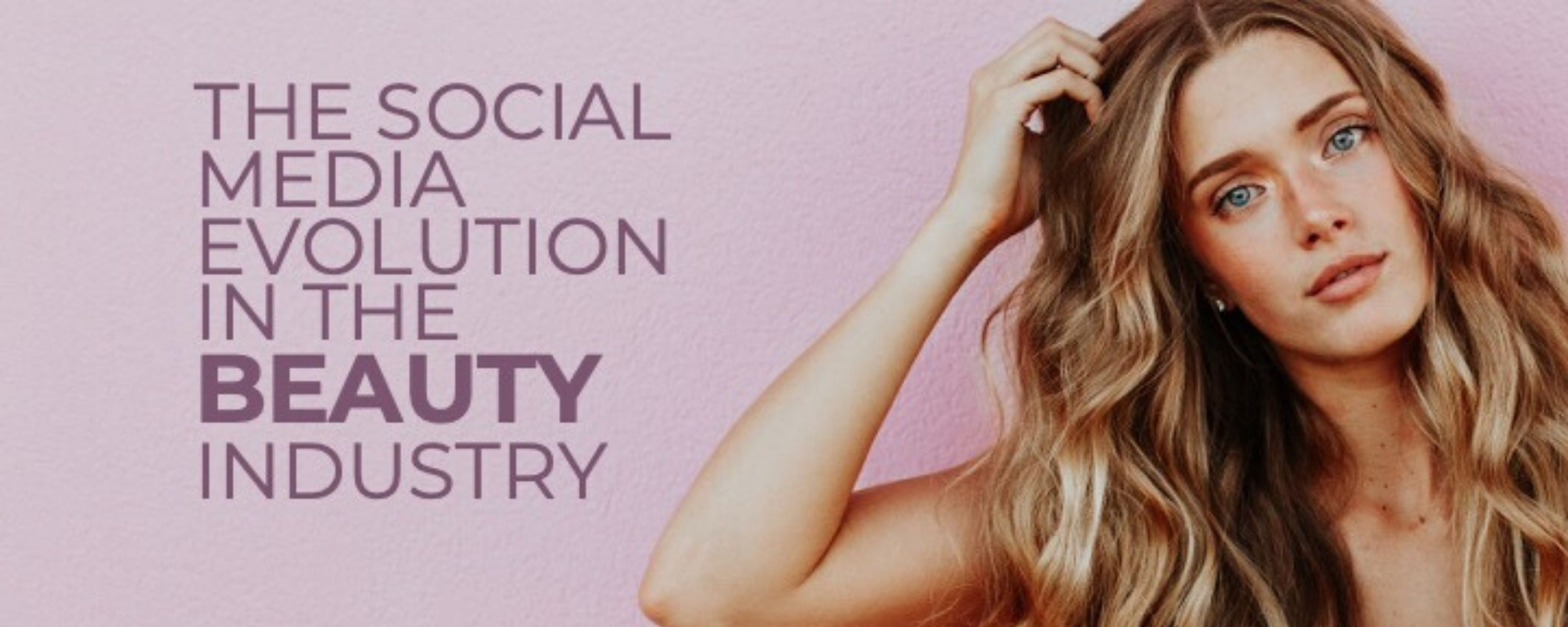 Beauty Industry Social Media